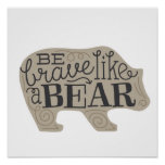 Be Brave Like a Bear - Children's Art Poster