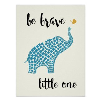 Be Brave Little One - Blue Baby Elephant