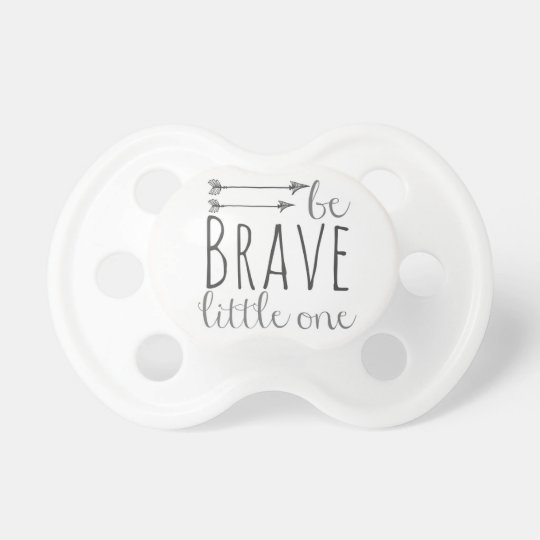 """""""Be Brave Little One"""" Dummy"""