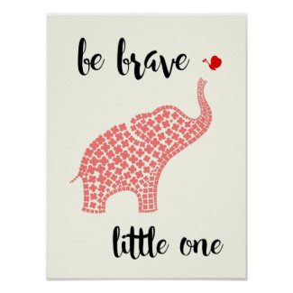 Be Brave Little One - Pink Baby Elephant