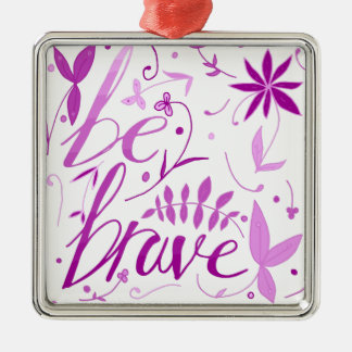 be brave pink Silver-Colored square decoration