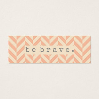 Be Brave Random Acts of Kindness Card