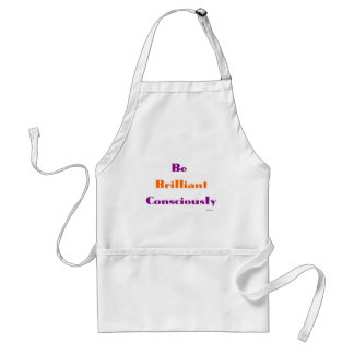 Be Brilliant Consciously Standard Apron