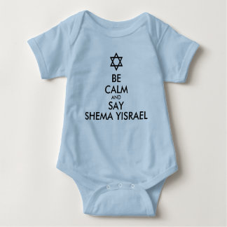 Be Calm And Say Shema Yisrael Baby Bodysuit