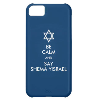 Be Calm And Say Shema Yisrael iPhone 5C Cover