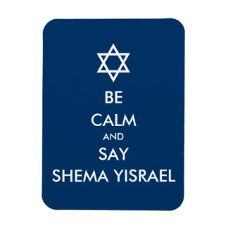 Be Calm And Say Shema Yisrael Magnet