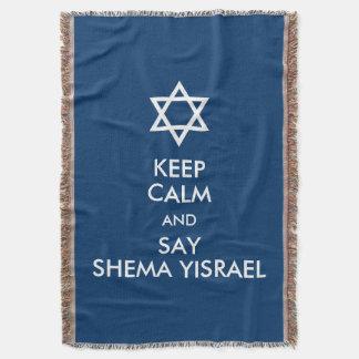 Be Calm And Say Shema Yisrael Throw