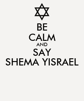 Be Calm And Say Shema Yisrael T Shirt