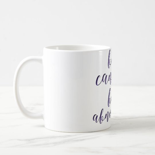 Be Cancer Mug