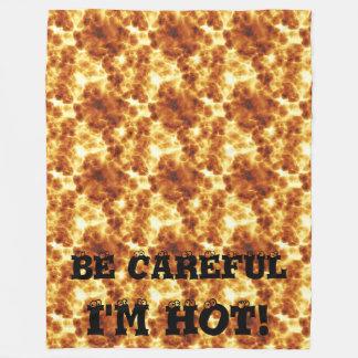 BE CAREFUL I'M HOT Fire Pattern Fleece Blanket