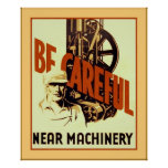 Be Careful Near Machinery ~ Vintage Safety Poster