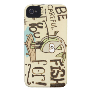 Be Careful what you fish for! iPhone 4 Case-Mate Cases