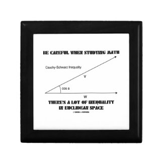 Be Careful When Studying Math Inequality Euclidean Small Square Gift Box