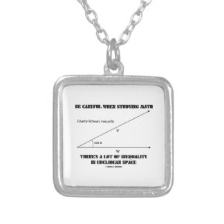 Be Careful When Studying Math Inequality Euclidean Square Pendant Necklace