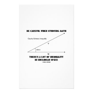 Be Careful When Studying Math Inequality Euclidean Stationery Paper