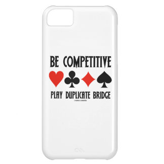 Be Competitive Play Duplicate Bridge iPhone 5C Case