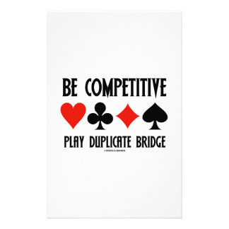 Be Competitive Play Duplicate Bridge Stationery