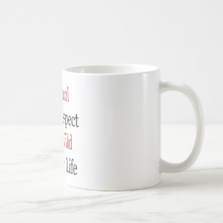 Be Cool And Respect The Wild Marine Life Coffee Mug