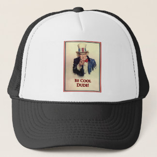Be Cool Uncle Sam Poster Trucker Hat