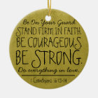 Be courageous and strong bible verse christmas ornament