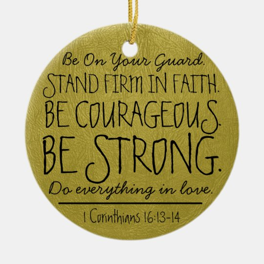 Be courageous and strong bible verse round ceramic