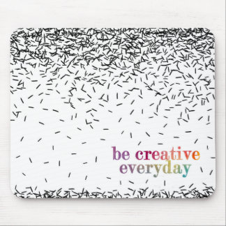 Be creative every day watercolor text mouse mat