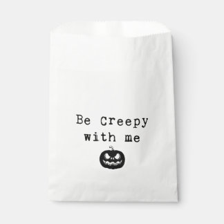 Be Creepy With Me | Halloween Favor Bag Favour Bags