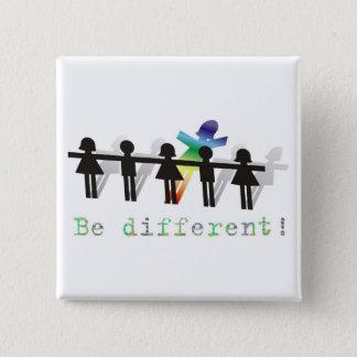 Be different! 15 cm square badge