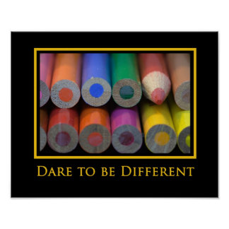 """Be different"" Photo Poster Print"