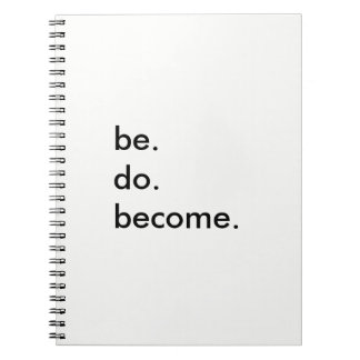 be. do. become. notebook