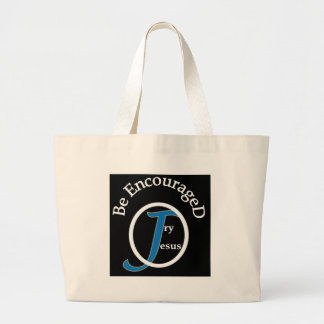 Be Encouraged Try Jesus Canvas Bags
