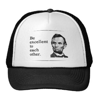 Be Excellent To Each Other Cap