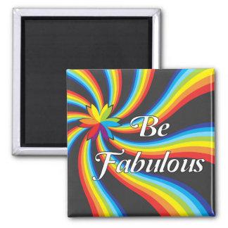 Be Fabulous! Square Magnet