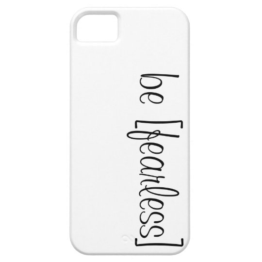 be fearless iphone 5 case