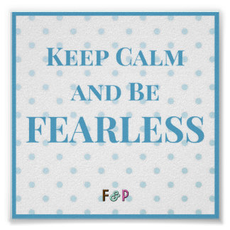 Be Fearless Wall Art