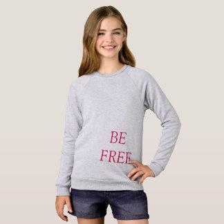 BE FREE SWEATSHIRT