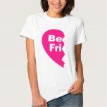 be fri, Best Friends Tee Shirt
