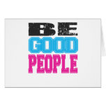Be Good People Gifts and Apparel Card