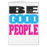Be Good People Gifts and Apparel Greeting Cards