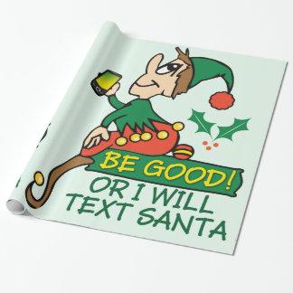 Be Good Says Christmas Elf Gift Wrap