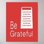 Be Grateful Poster