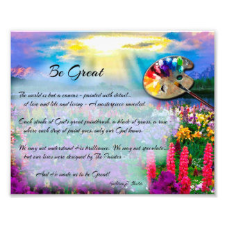 Be Great - A Poem of Inspiration Photo Print
