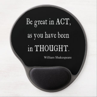 Be Great in Act As Been Thought Shakespeare Quote Gel Mouse Mat