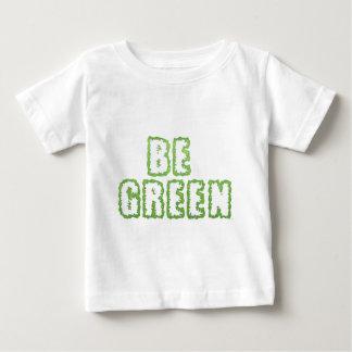 Be Green Baby T-Shirt