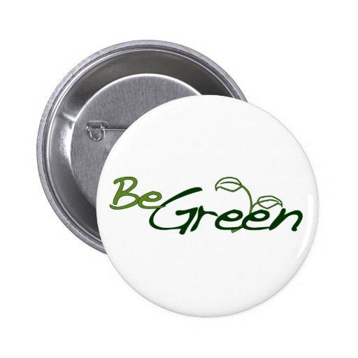 Be Green Pinback Button