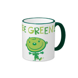 Be green! MUG