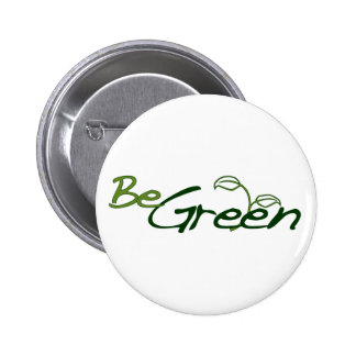 Be Green Pinback Button