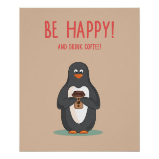 Be Happy And Drink Coffee Poster
