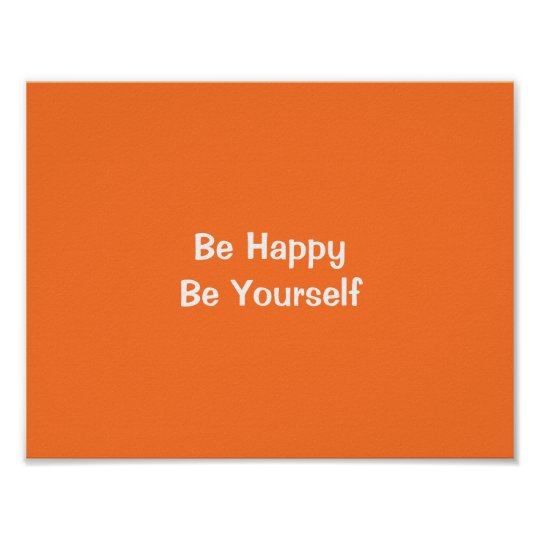 Be Happy Be Yourself Orange Motivational Quote Art