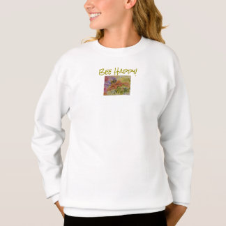 Be Happy Flower and Bee Art Girl's Sweatshirt